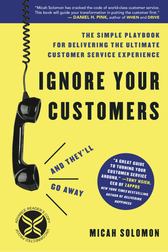 Ignore Your Customers (and They'll Go Away) Book Cover